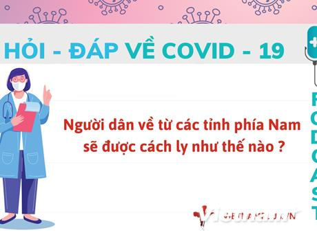 Hỏi đáp COVID-19: Người về từ các tỉnh phía Nam được cách ly thế nào