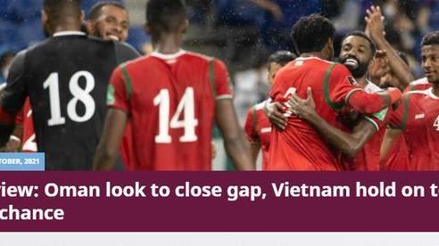 Truyền thông châu Á nhận định tuyển Việt Nam 'dưới cơ' Oman
