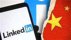 Microsoft lên kế hoạch rút LinkedIn khỏi Trung Quốc
