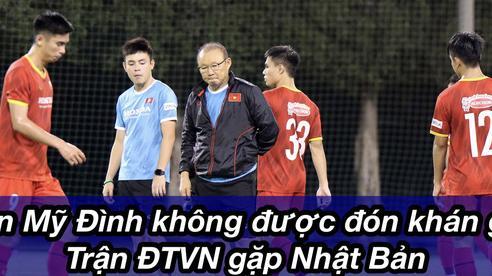 Sân Mỹ Đình chưa được phép đón khán giả cổ vũ 2 trận đấu của tuyển Việt Nam