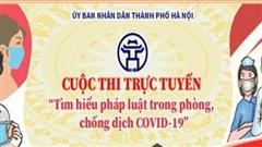 Quận Thanh Xuân: Gần 110.00 người tham gia thi tìm hiểu pháp luật trong phòng, chống dịch Covid-19