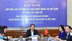 Bộ Ngoại giao cập nhật chính sách lãnh sự với Cơ quan đại diện nước ngoài tại Việt Nam