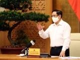 Thủ tướng yêu cầu nghiên cứu phản ánh về công tác phòng, chống Covid-19