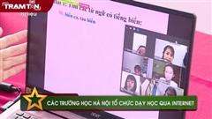 Các trường học ở Hà Nội tổ chức dạy học qua Internet
