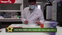 Pháp phát triển khẩu trang diệt virus SARS-CoV-2
