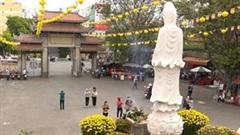 Nhiều chùa ở TP.HCM đóng cửa, khuyên phật tử ở nhà Rằm tháng Giêng