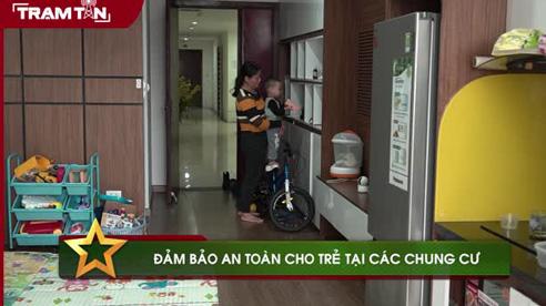 Cảnh báo an toàn trông giữ trẻ tại khu chung cư