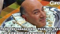Câu 'thần chú' triệu phú Canada thường 'niệm' để kiếm được tiền ngay cả khi ngủ và trở nên giàu có hơn