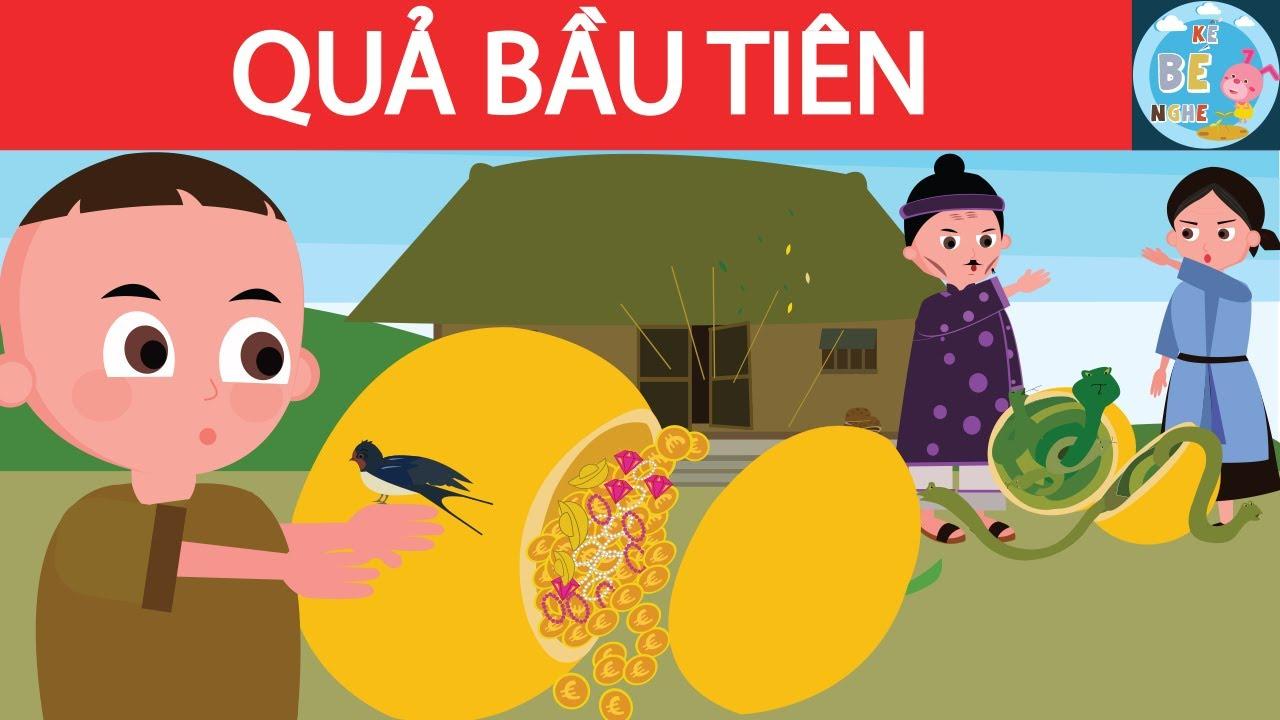 Truyện cổ tích Việt Nam: Quả bầu tiên