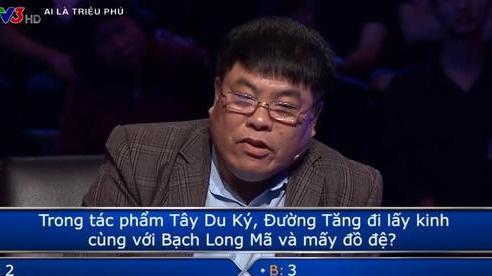 Ai là triệu phú: Người chơi gặp khó khăn vì câu hỏi 'Đường Tăng có bao nhiêu đồ đệ?'