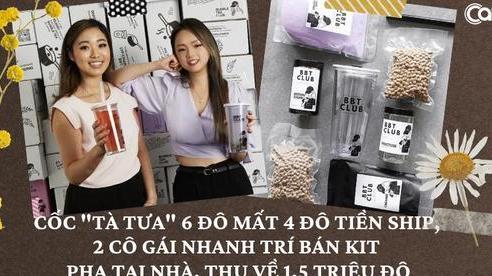 Có khó có cái khôn: Thất nghiệp thèm trà sữa, 2 cô gái bán bộ kit pha tại nhà, thu về hơn 30 tỷ