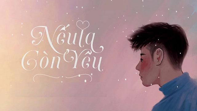 Ca khúc ngày mới: Nếu còn yêu; Anh không tha thứ