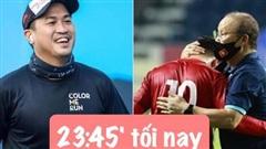 Nửa đêm mới đá, sáng sớm đã thấy con trai tỷ phú, MC VTV 'lót dép' countdown trận Việt Nam gặp UAE rồi!