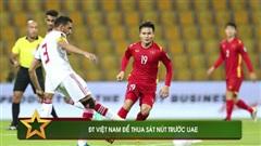 ĐT Việt Nam thua sát nút UAE