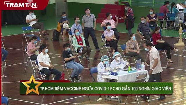 TP. HCM tiêm vaccine Covid-19 cho gần 100 nghìn giáo viên