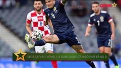Đả bại Scotland, Croatia vào vòng 1/8 Euro 2020