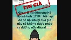 Thông tin 'Giờ giới nghiêm của Hà Nội sẽ tính từ 18h tối nay' là tin giả
