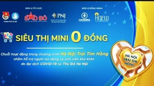 Hà Nội: 'Siêu thị mini 0 đồng' tiếp sức người lao động khó khăn do Covid-19