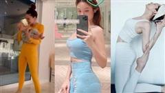 Sao Việt tranh thủ khoe body khi diện đồ tập ở nhà: Nhìn Ngọc Trinh chưa chắc đã sexy nhất