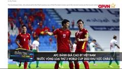 AFC đánh giá cao ĐT Việt Nam trước Vòng loại thứ 3 WC 2022