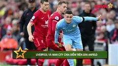 Điểm tin 4/10: Liverpool và Man City chia điểm trên sân Anfield