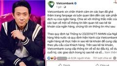 Vietcombank lên tiếng sau 'cơn bão 1 sao' vụ Trấn Thành tung 1.000 trang sao kê