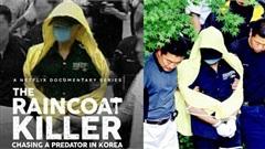 Hàn Quốc lên sóng phim tài liệu về sát nhân hàng loạt, lý do tội phạm trong phim thường mặc 'áo mưa vàng'?