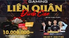 Giải đấu Xgaming Liên Quân Đỉnh Cao có gì thú vị mà hấp dẫn cả tuyển thủ lẫn khán giả?